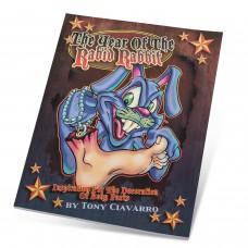 Tony Ciavarro (Stinky Monkey Publisher) - The Year Of The Rabid Rabbit Book
